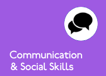 Communication and Social Skills